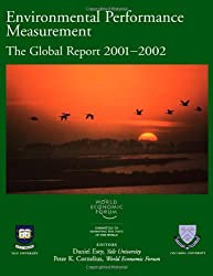 Environmental Performance Measurement: The Global Report 2001-2002 (World Economic Forum)