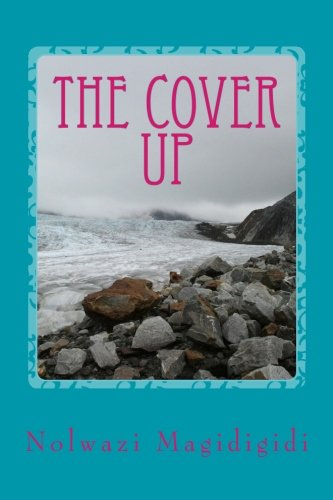 the cover up: lies,shame,guilt all covered by the blood of Jesus
