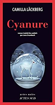 Cyanure (Actes noirs)