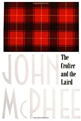 The Crofter and the Laird by John McPhee (1970-06-01)
