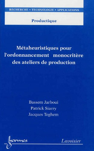 Mtaheuristiques pour l'ordonnancement monocritre des ateliers de production