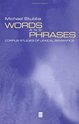 Words and Phrases: Corpus Studies of Lexical Semantics (Language in Society)
