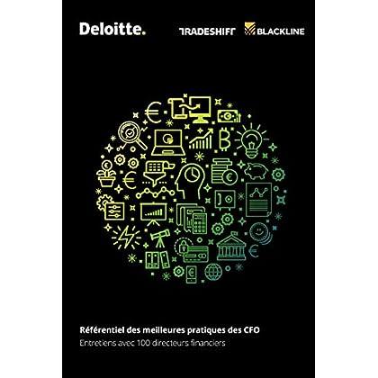 Référentiel des meilleures pratiques des CFO: Entretiens avec 100 directeurs financiers