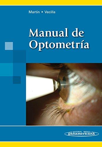 Manual de Optometría por Raúl Martín Herranz