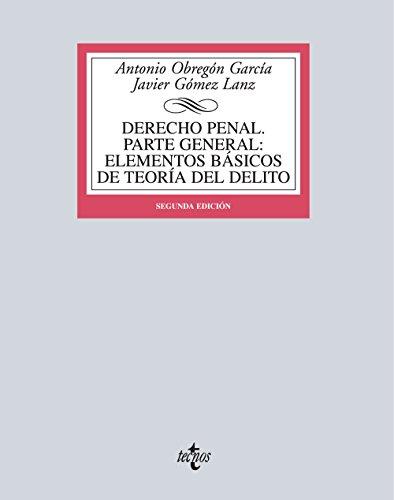 Derecho penal : parte general: elementos básicos de teoría del delito por Javier Gómez Lanz