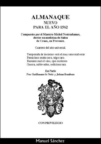 Nostradamus. Almanaque nuevo para el año 1562 por Manuel Sanchez