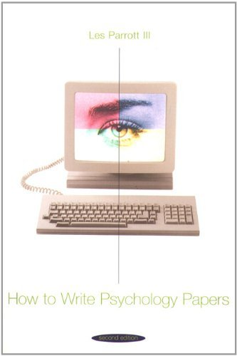 How to Write Psychology Papers (2nd Edition) by Les Parrott III (1998-08-25)