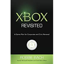 Xbox Revisited: A Game Plan for Corporate and Civic Renewal (English Edition)
