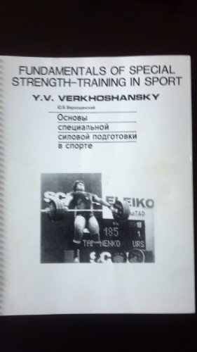 Fundamentals of Special Strength- Training In Sport