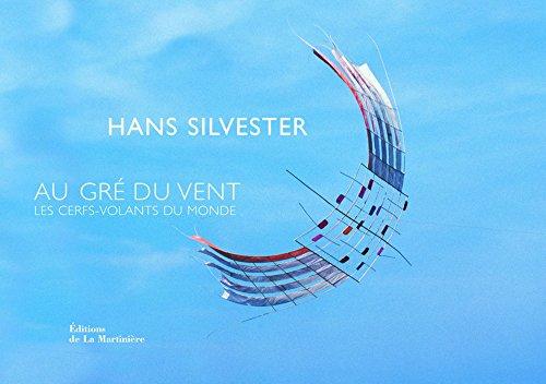 Au gré du vent par Hans Silvester, Philippe Cottenceau