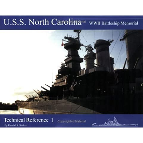 USS North Carolina WWII Battleship Memorial: Technical Reference 1 1st American Editi edition by Shoker, Randall S. (2000)
