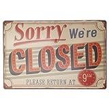 Carteles y señales vintage metálicos de chapa decorativos: Carteles estamos cerrados. 20 x 30 cm.