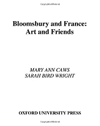 Bloomsbury and France: Art and Friends