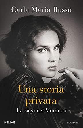 """Risultato immagini per """"Una storia privata"""" di Carla Maria Russo"""