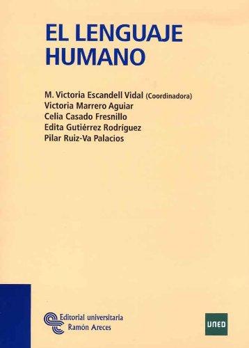 El lenguaje humano (Manuales) por Mª Victoria Escandell Vidal