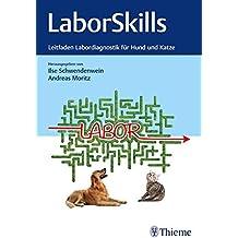 LaborSkills: Leitfaden Labordiagnostik für Hund und Katze
