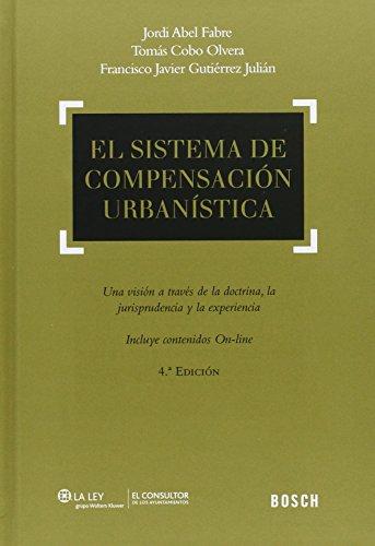 Sistema de compensación urbanística,El (4ª ed.) por Aa.Vv.