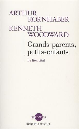 GRANDS PARENTS PETITS ENFANTS par ARTHUR KORNHABER