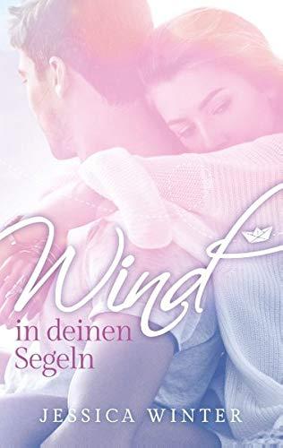 Buchseite und Rezensionen zu 'Wind in deinen Segeln: Ready to be found' von Jessica Winter