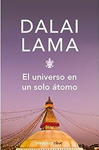 El universo en un solo átomo par Dalai Lama