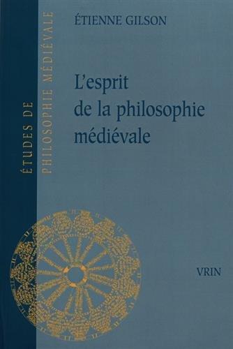 L'esprit de la philosophie médiévale par Étienne Gilson