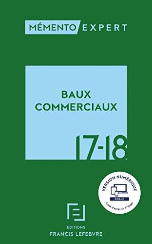 MEMENTO BAUX COMMERCIAUX 2017 2018 par Collectif