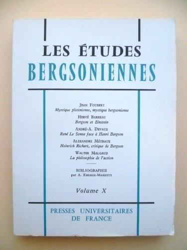 Les tudes bergsoniennes, volume 10