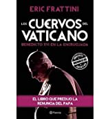 BY Frattini, Eric ( Author ) [ LOS CUERVOS DEL VATICANO (SPANISH) - ] May-2013 [ Paperback ]