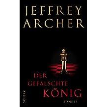 Der gefälschte König: Stories