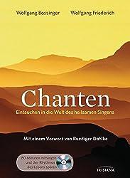 Chanten: Eintauchen in die Welt des heilsamen Singens