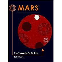 Mars: The Traveller's Guide (Traveller's Guides)