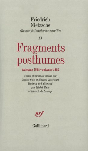 Fragments posthumes (automne 1884 - automne 1885)