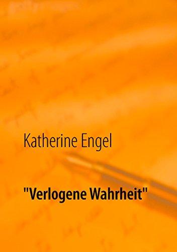 """""""Verlogene Wahrheit"""" (German Edition)"""