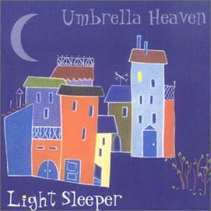 Light Sleeper (Light Sleeper by Umbrella Heaven (2000-11-24))