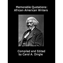 Memorable Quotations: African-American Writers (English Edition)