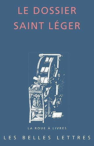 Le dossier Saint Léger par Collectif