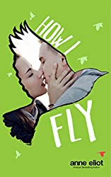 How I Fly (How I Fall Book 2) (English Edition)