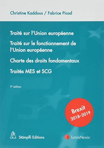 Traité sur l'Union européenne: Traité sur le fonctionnement de l'Union européenne. Charte des droits fondamentaux. Traités MES ET SCG par Fabrice Picod