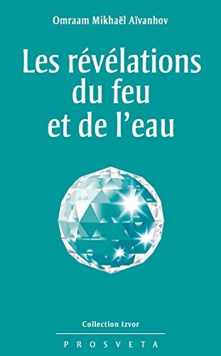 Book's Cover of Les révélations du feu et de leau
