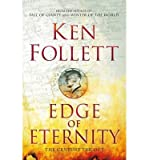 [(Edge of Eternity)] [ By (author) Ken Follett ] [September, 2014] - MACMILLAN - 16/09/2014