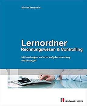 Lernordner Rechnungswesen & Controlling: Mit Handlungsorientierter Aufgabensammlung Und Lösungen 0