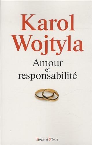 Amour et responsabilité : Etude de morale sexuelle