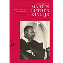 The Papers of Martin Luther King, Jr.: v. VI: Advocate of the Social Gospel, September 1948--March 1963 (Martin Luther King Papers) by Martin Luther King (2007-02-20)