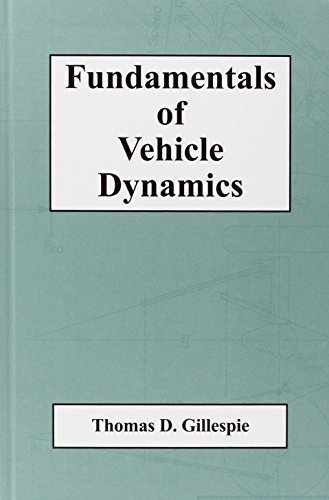 Fundamentals of Vehicle Dynamics (R114) (Premiere Series Books) by Thomas D. Gillespie (1992-02-03)