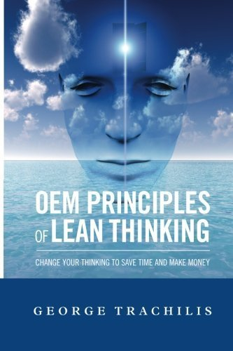 oem-principles-of-lean-thinking-2nd-ed-by-george-trachilis-2014-03-13