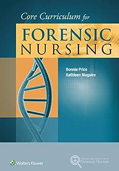 Core Curriculum For Forensic Nursing por Bonnie Price epub
