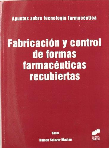 Fabricación y control de formas farmacéuticas recubiertas (Síntesis farmacia)