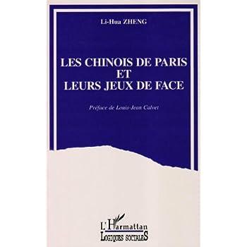 Les Chinois de Paris et leurs jeux de face