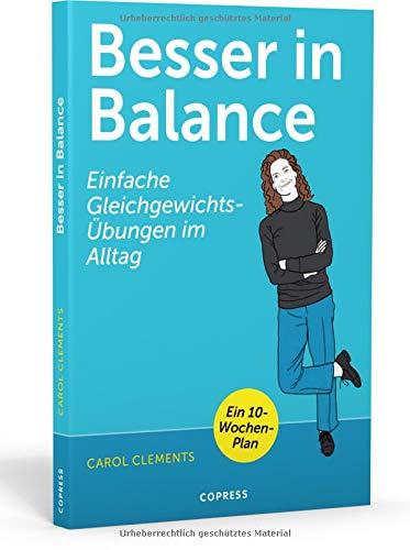 Besser in Balance: Einfache Gleichgewichtsübungen im Alltag   Gesund und fit in jedem Alter   für mehr Beweglichkeit und Wohlbefinden   Balance üben, Stürze vermeiden und aktiv bleiben! (Und Balance Bewegung)