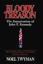 Bloody Treason: The Assassination of John F. Kennedy